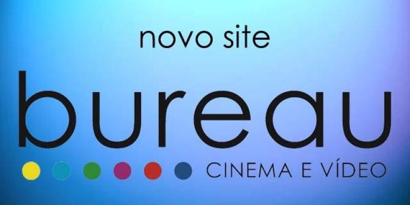 Novo site da Bureau Cinema e Vídeo